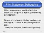 print statement debugging