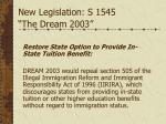 new legislation s 1545 the dream 2003