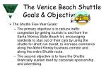 the venice beach shuttle goals objectives