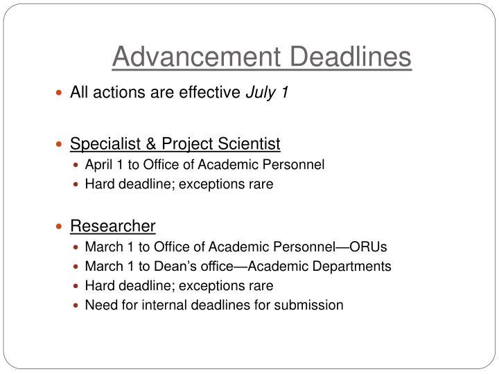 Advancement Deadlines