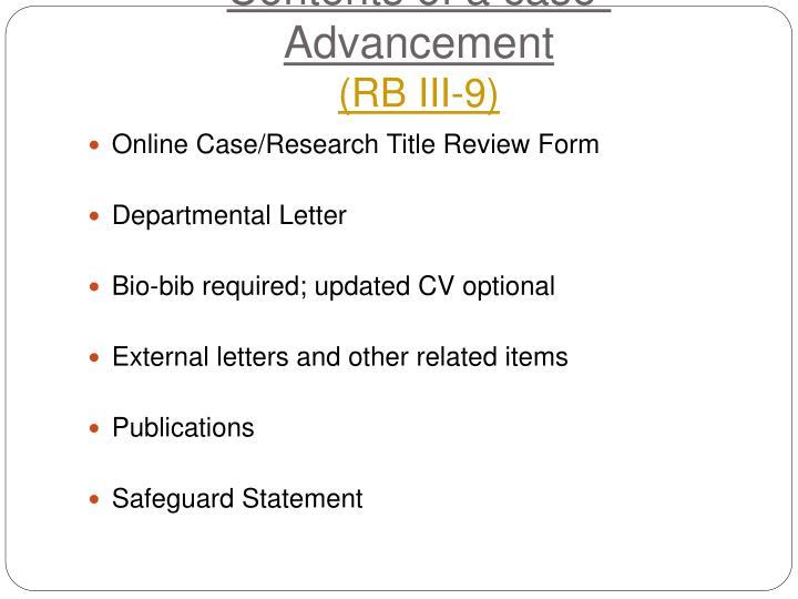 Contents of a case- Advancement