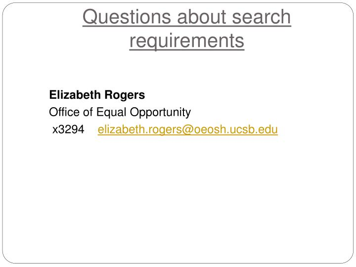 Questions about search requirements