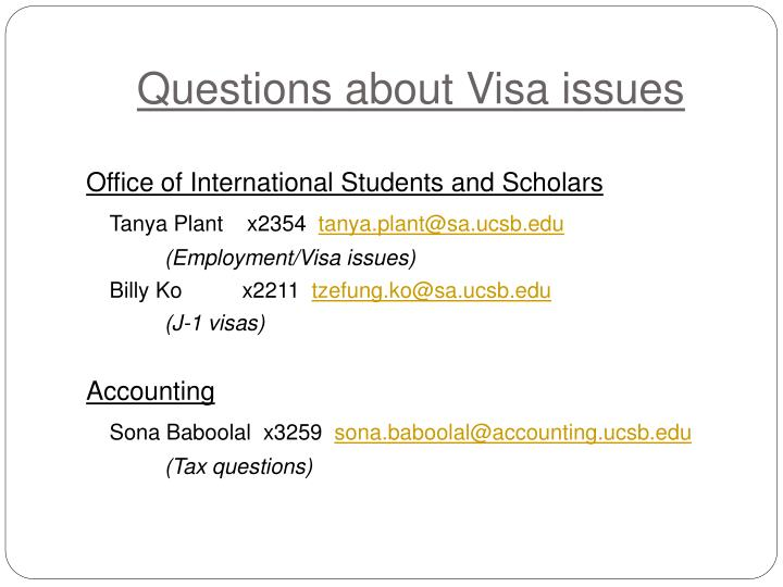 Questions about Visa issues
