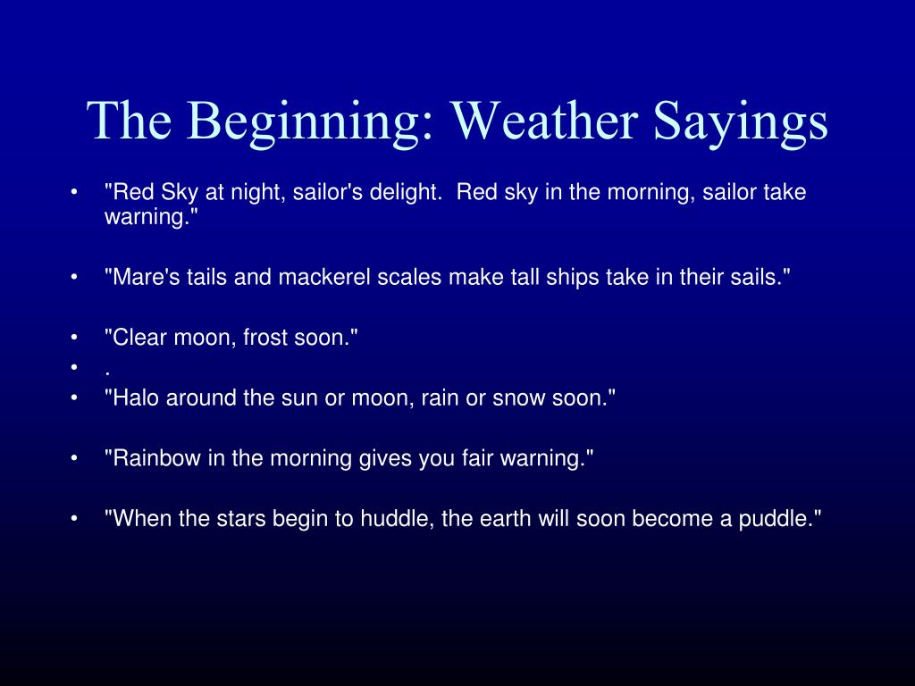 The Beginning: Weather Sayings