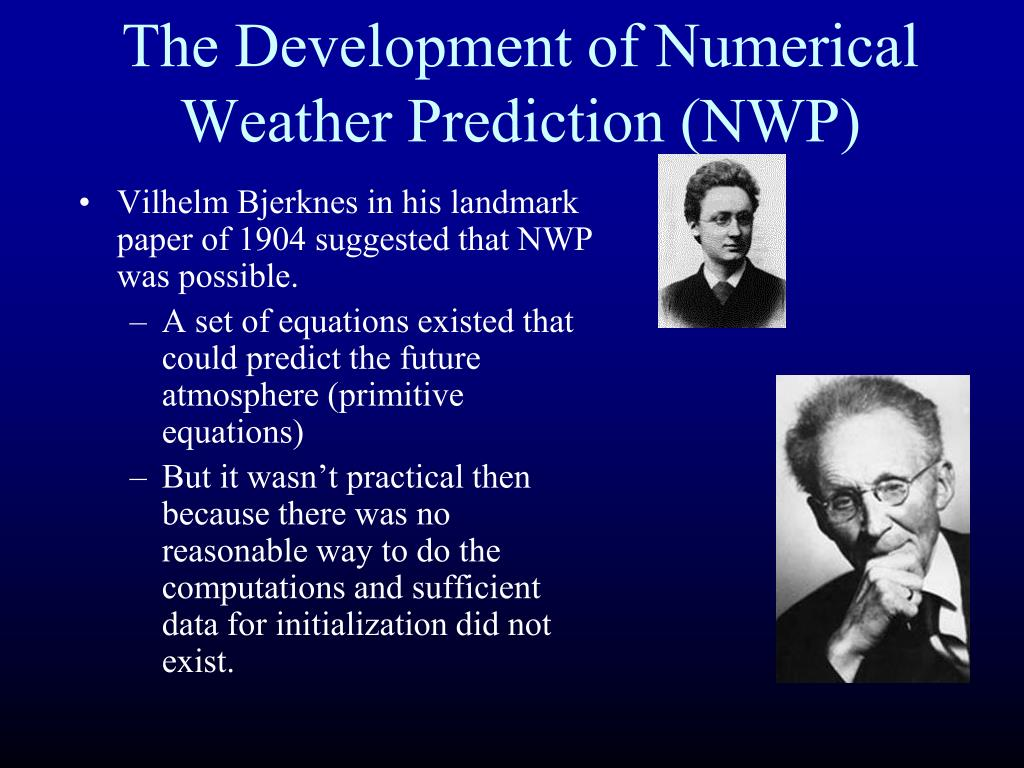 The Development of Numerical Weather Prediction (NWP)