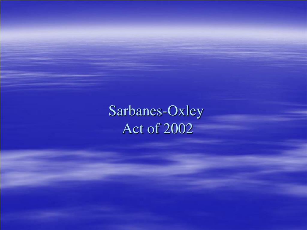 sarbanes oxley act of 2002 l.