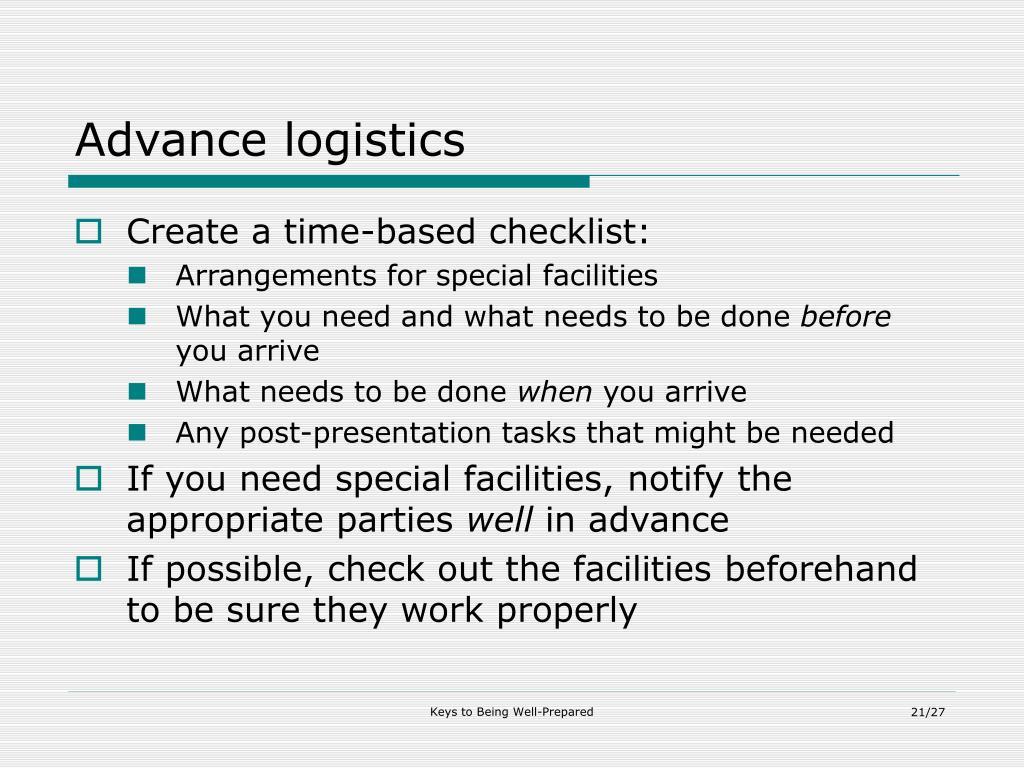 Advance logistics