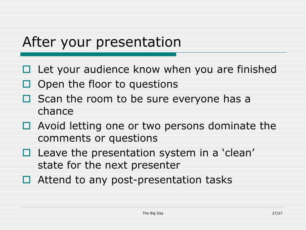 After your presentation