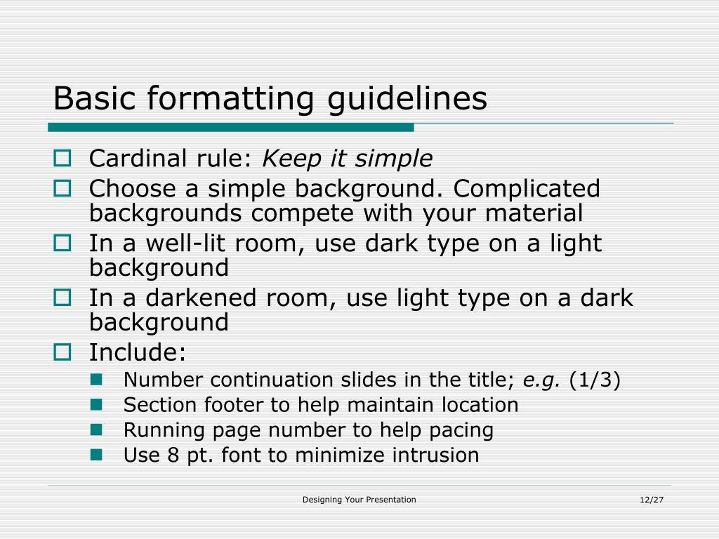 Basic formatting guidelines