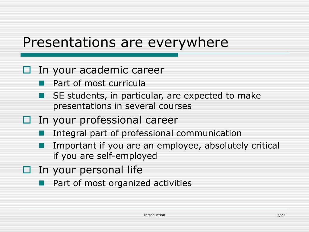 Presentations are everywhere