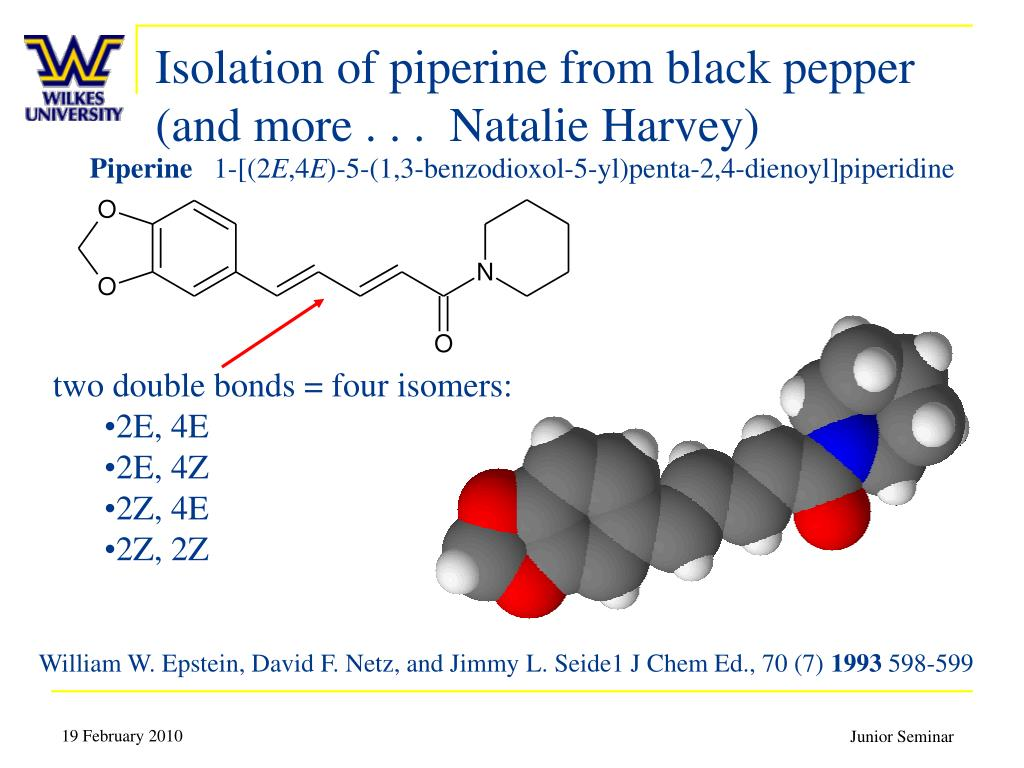 Isolation of piperine from black pepper (and more . . .  Natalie Harvey)