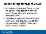 reconciling divergent views