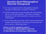 question about ethnographical materials management