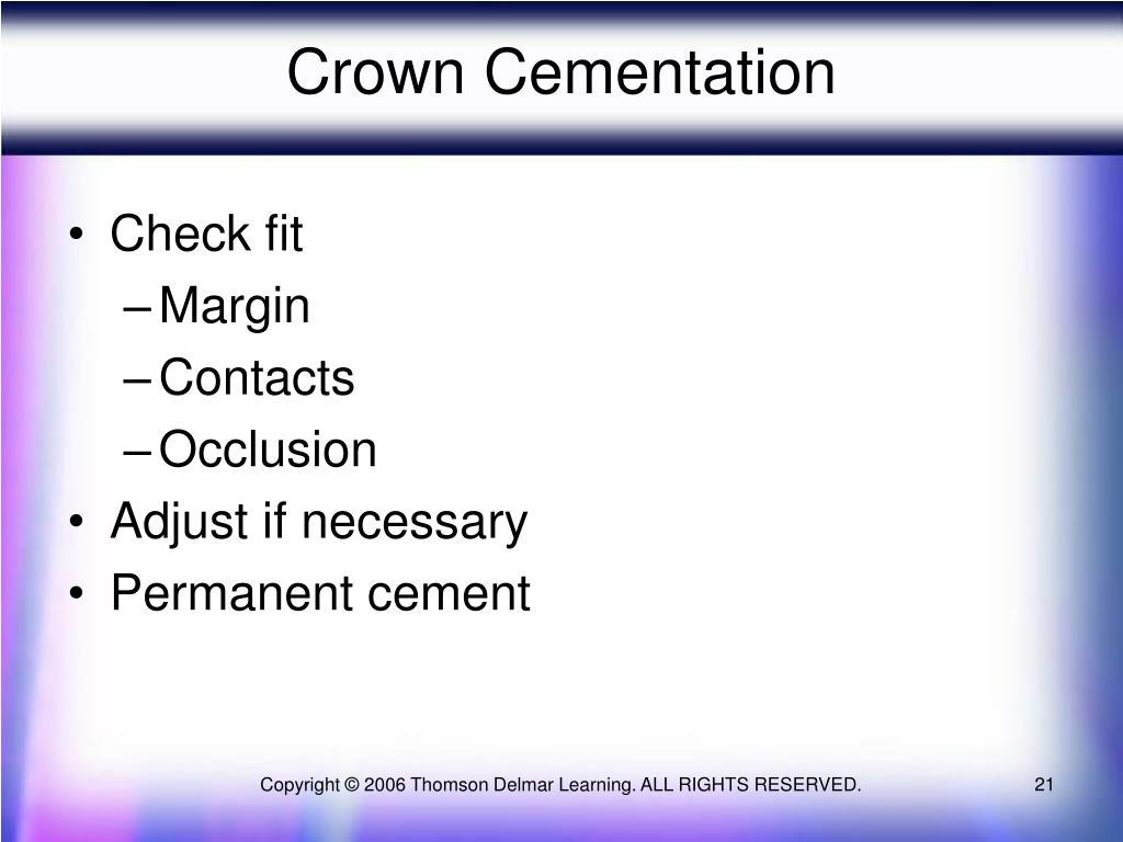 Crown Cementation