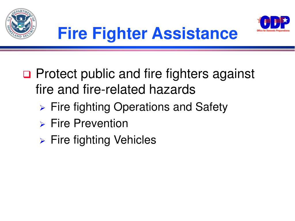 Fire Fighter Assistance