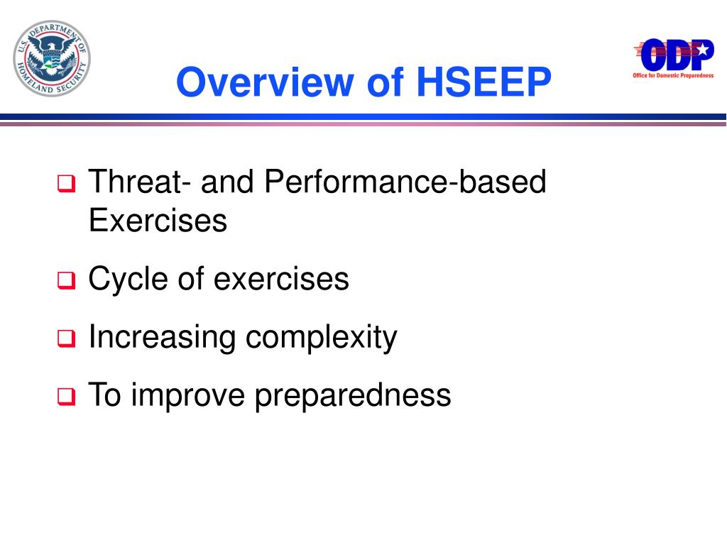 Overview of HSEEP