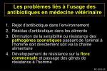 les probl mes li s l usage des antibiotiques en m decine v t rinaire26