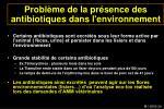 probl me de la pr sence des antibiotiques dans l environnement