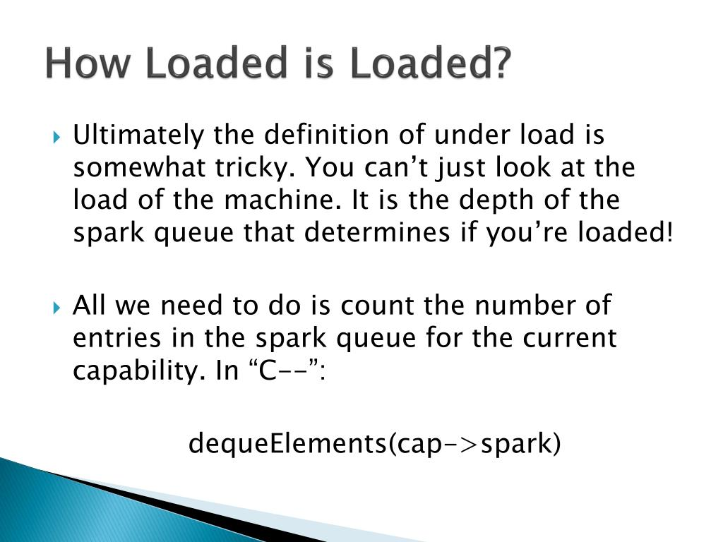 How Loaded is Loaded?