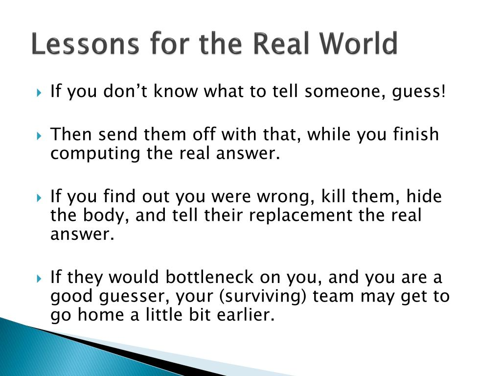 Lessons for the Real World
