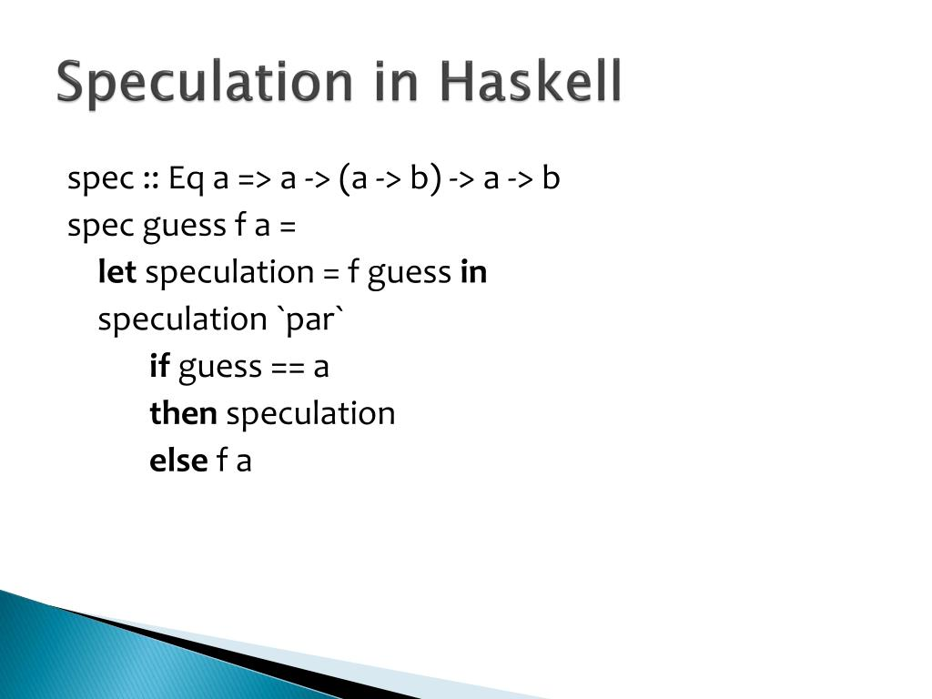 Speculation in Haskell