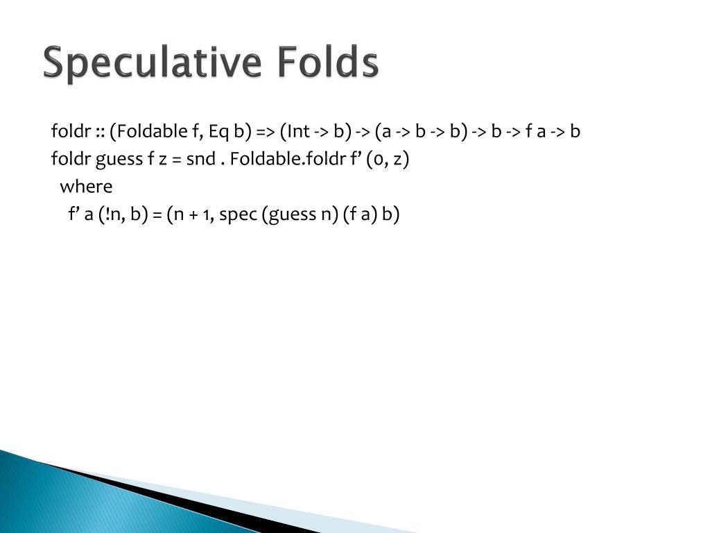 Speculative Folds