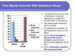 poor bipolar outcome with substance abuse