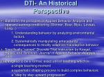 dti an historical perspective