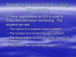 manding for information using eo s mo s