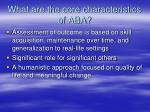 what are the core characteristics of aba4