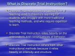 what is discrete trial instruction