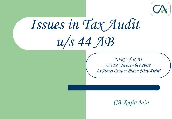 issues in tax audit u s 44 ab n.