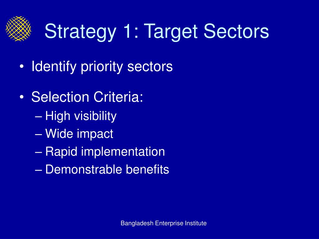 Strategy 1: Target Sectors