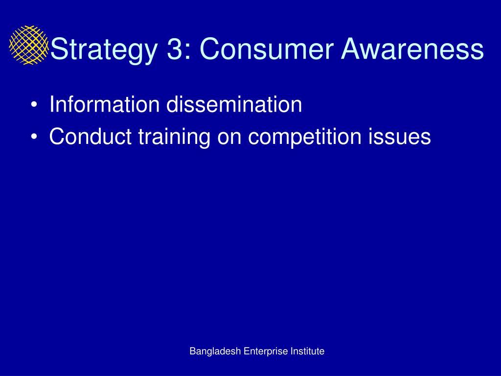 Strategy 3: Consumer Awareness