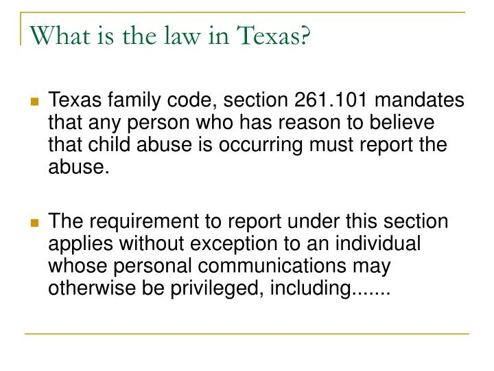 What is the law in texas