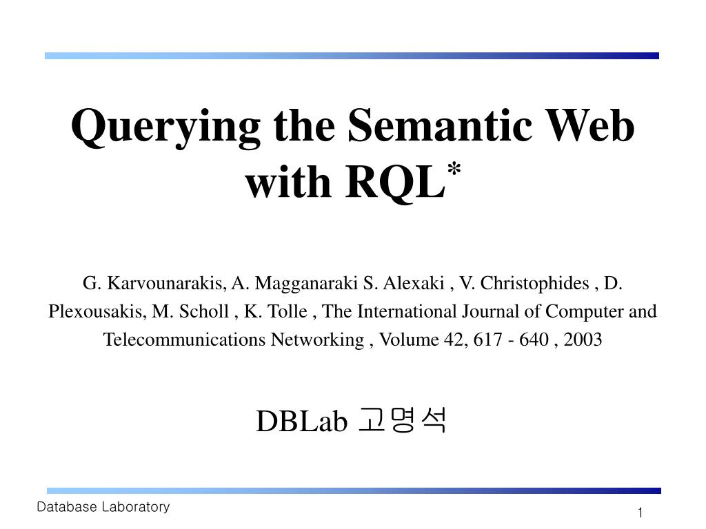 querying the semantic web with rql l.
