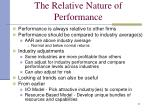 the relative nature of performance