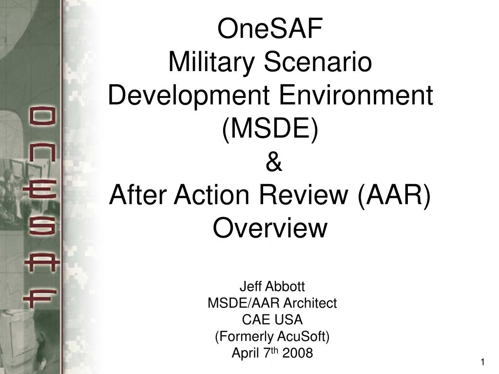 onesaf military scenario development environment msde after action review aar overview l.