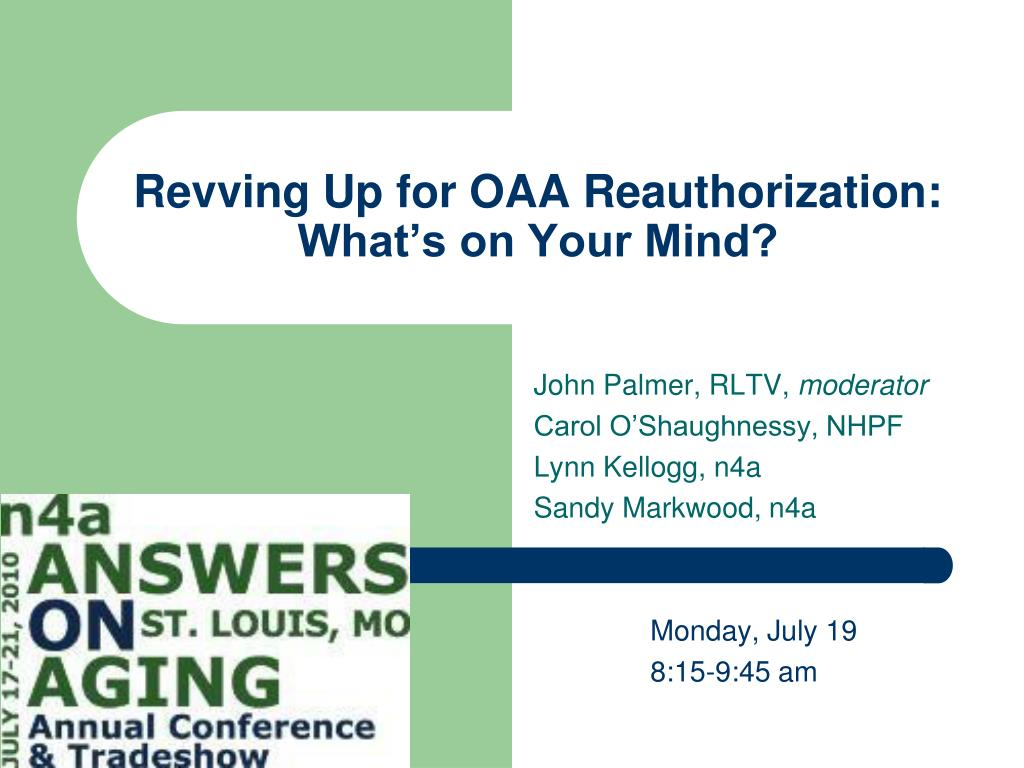 revving up for oaa reauthorization what s on your mind l.