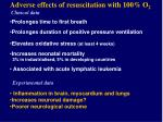adverse effects of resuscitation with 100 o 2