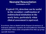 neonatal resuscitation confirmation of eti