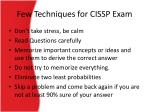 few techniques for cissp exam