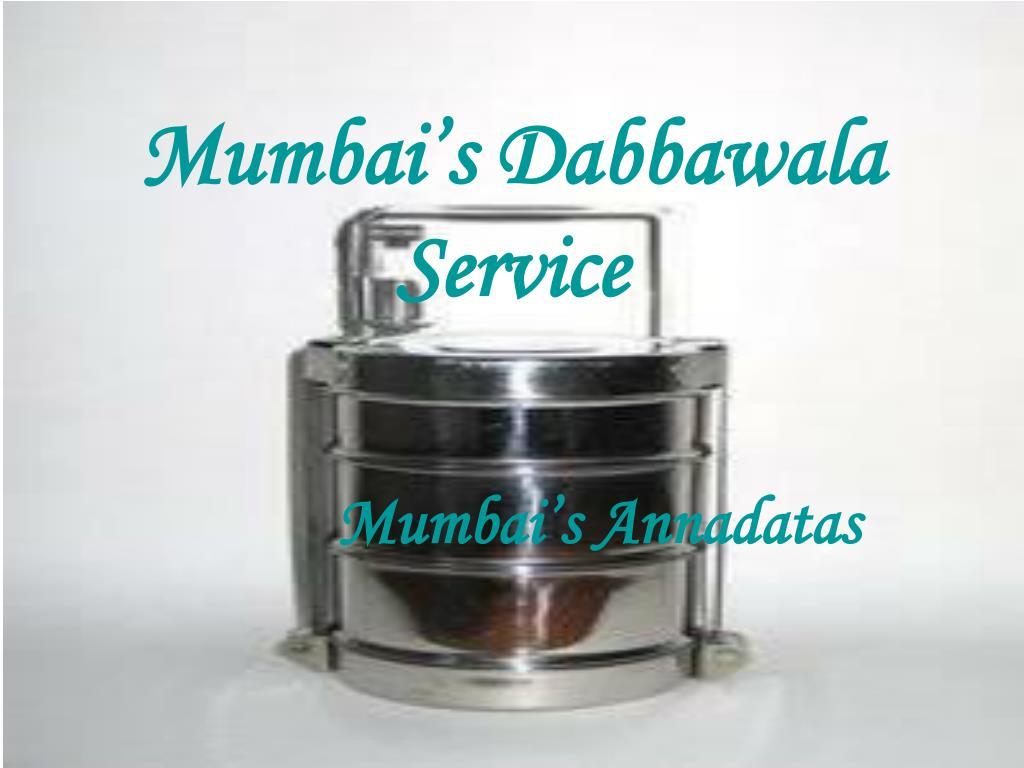 mumbai s dabbawala service l.