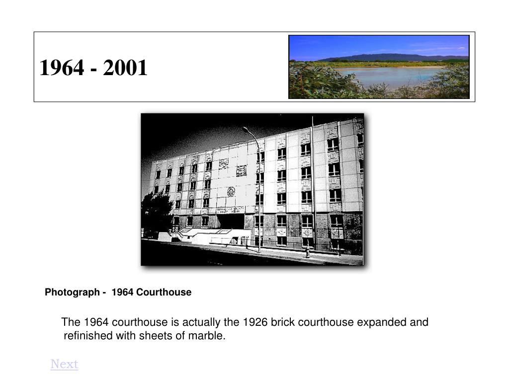 1964 - 2001