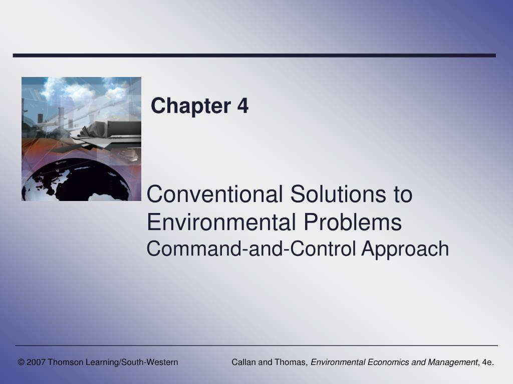 conventional solutions to environmental problems command and control approach l.