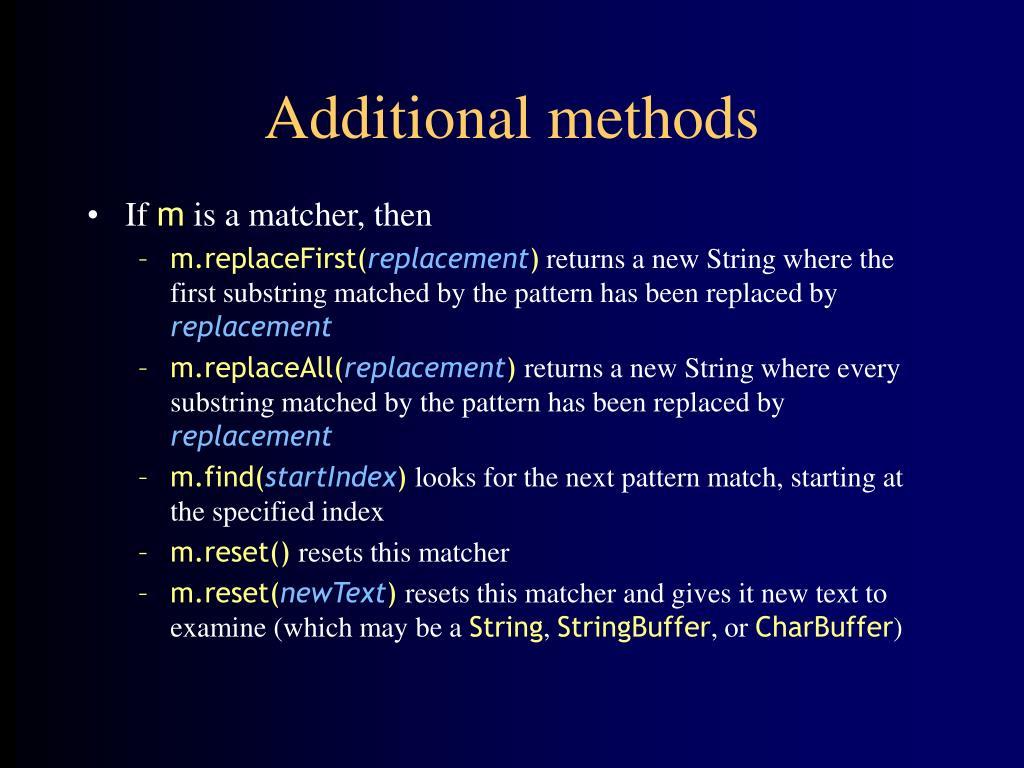 Additional methods