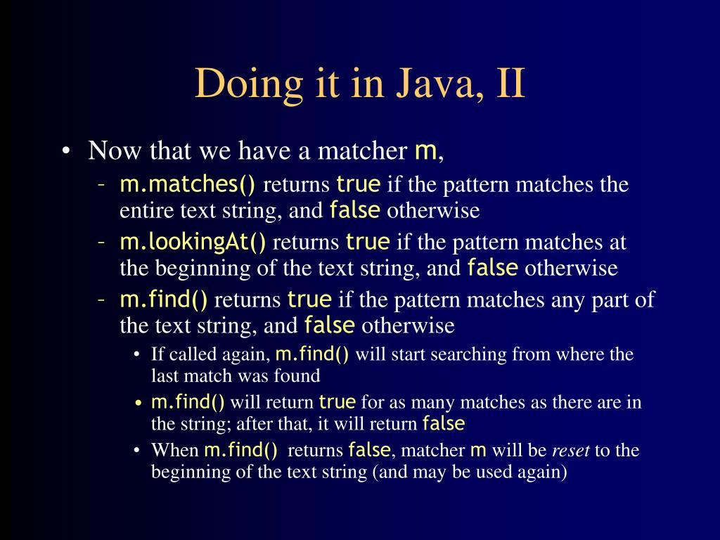 Doing it in Java, II