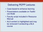 delivering pepp lectures