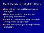 meal ready to eat mre items