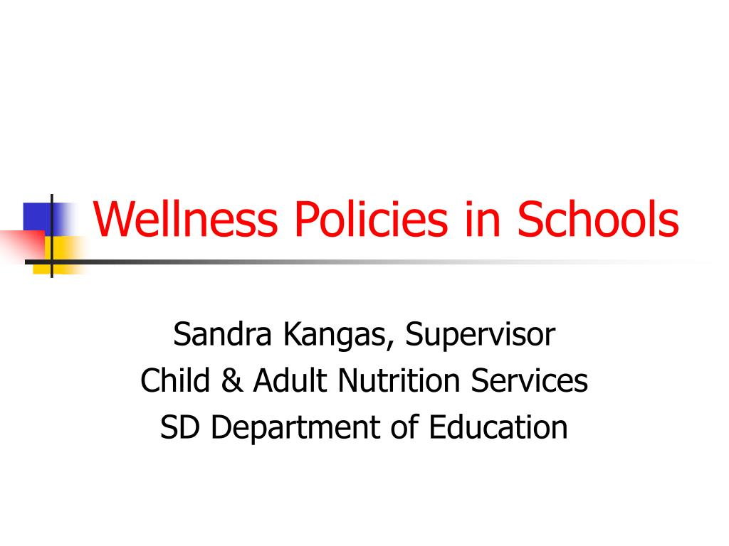 wellness policies in schools l.